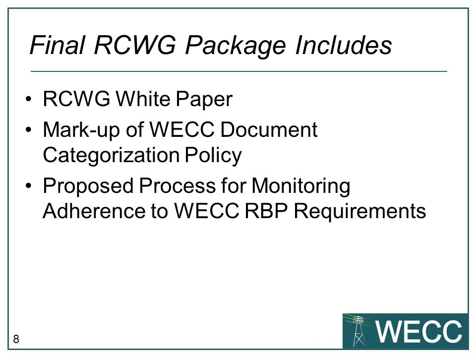 Final RCWG Package Includes