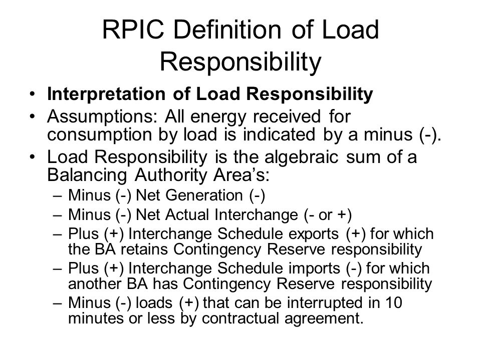 RPIC Definition of Load Responsibility