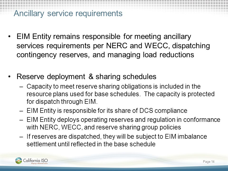Ancillary service requirements