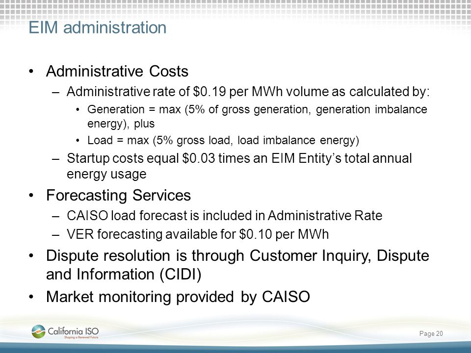 EIM administration Administrative Costs Forecasting Services