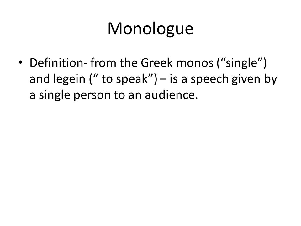 Monologues vs soliloquies ppt video online download 2 monologue ccuart Image collections