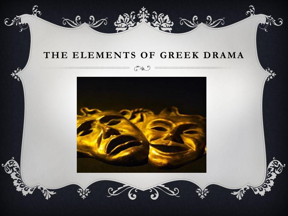 essay the elements of greek drama