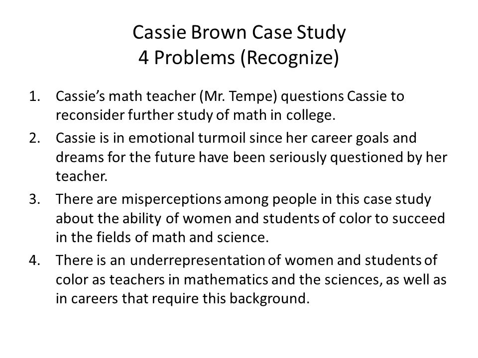 Cassie Brown Case Study 4 Problems (Recognize) - ppt video online ...