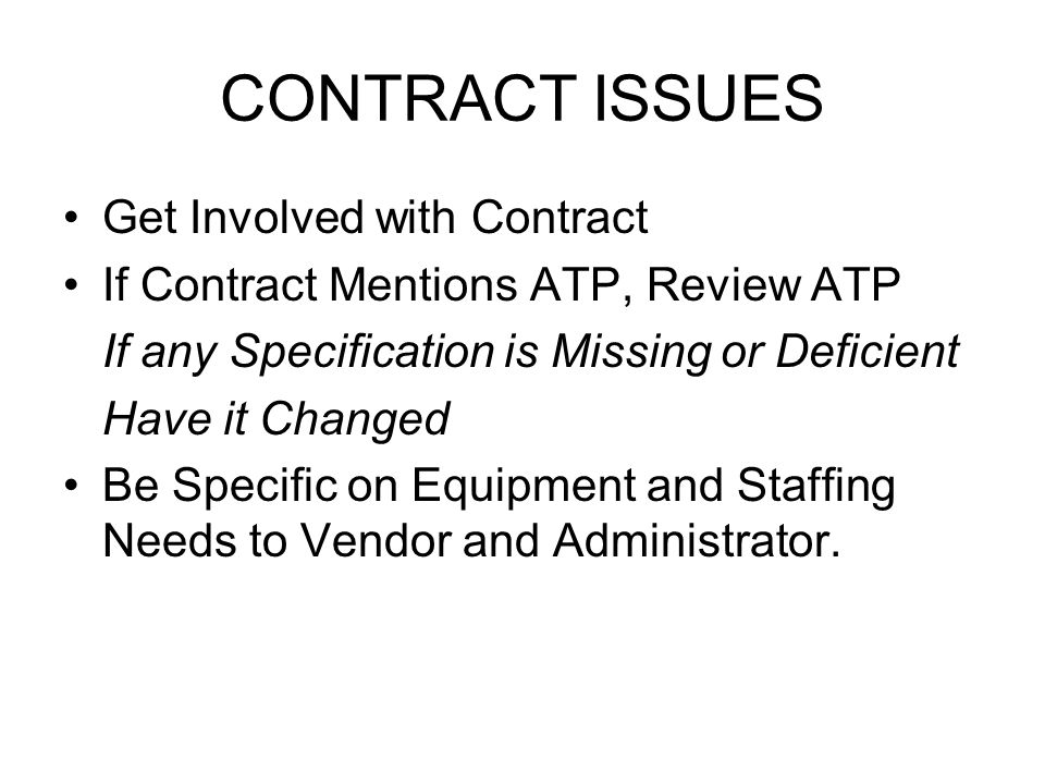 CONTRACT ISSUES Get Involved with Contract