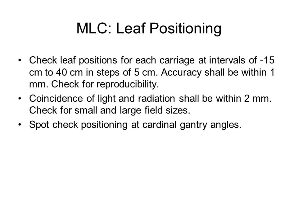 MLC: Leaf Positioning