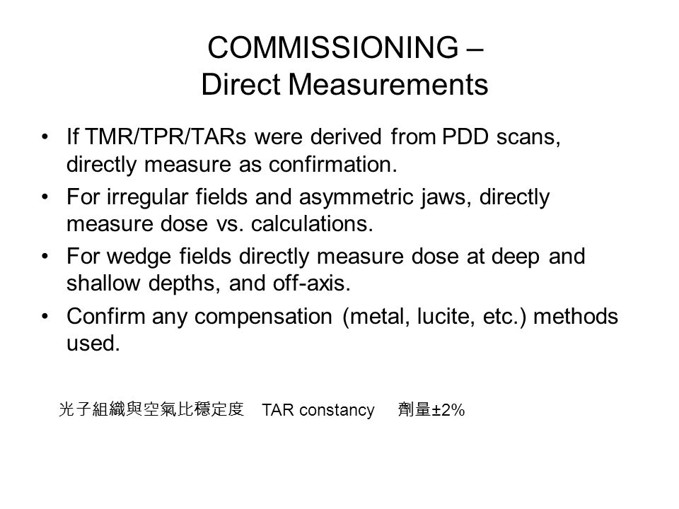 COMMISSIONING – Direct Measurements