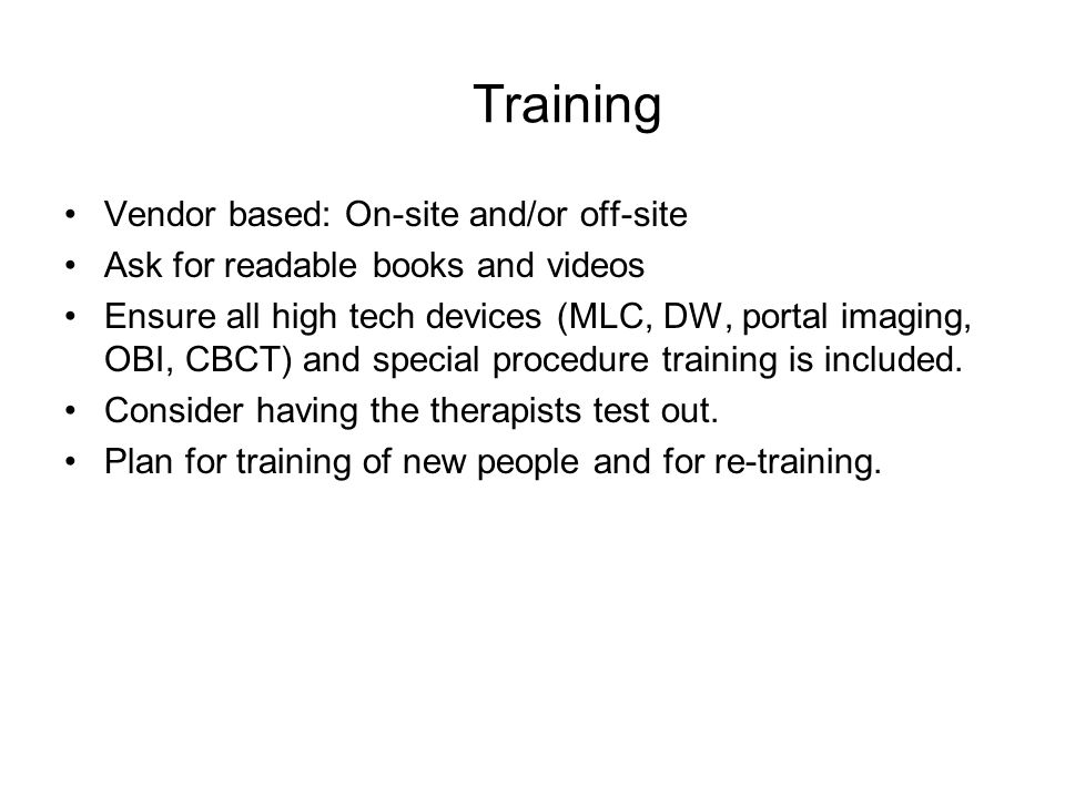 Training Vendor based: On-site and/or off-site