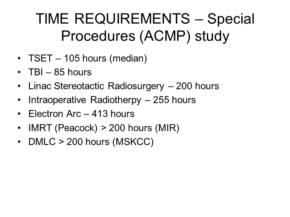 TIME REQUIREMENTS – Special Procedures (ACMP) study