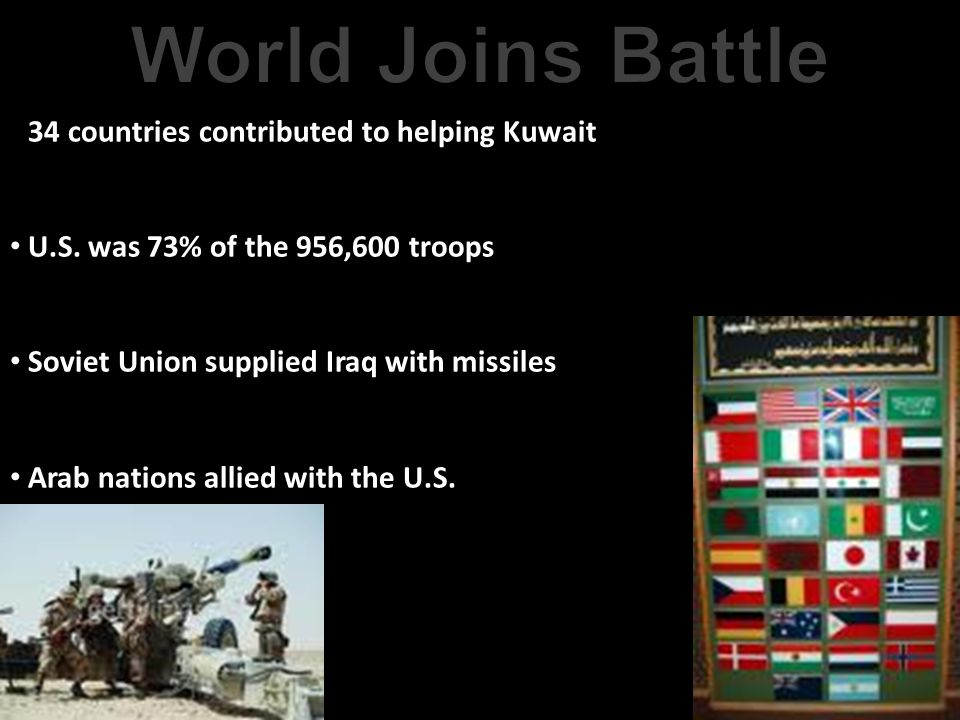 World Joins Battle 34 countries contributed to helping Kuwait