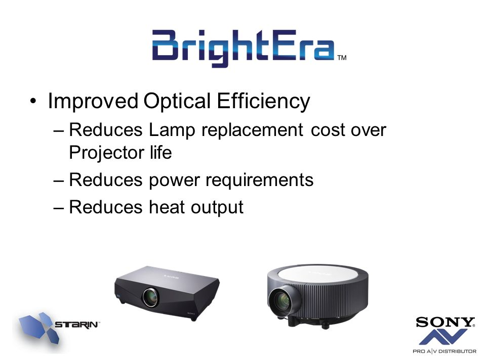 Improved Optical Efficiency