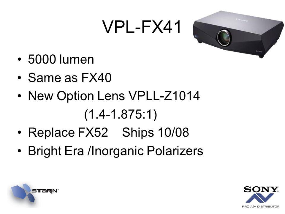 VPL-FX41 5000 lumen Same as FX40 New Option Lens VPLL-Z1014