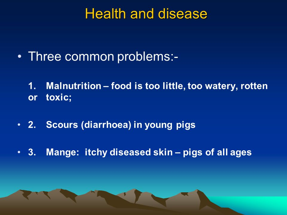 Health and disease Three common problems:-