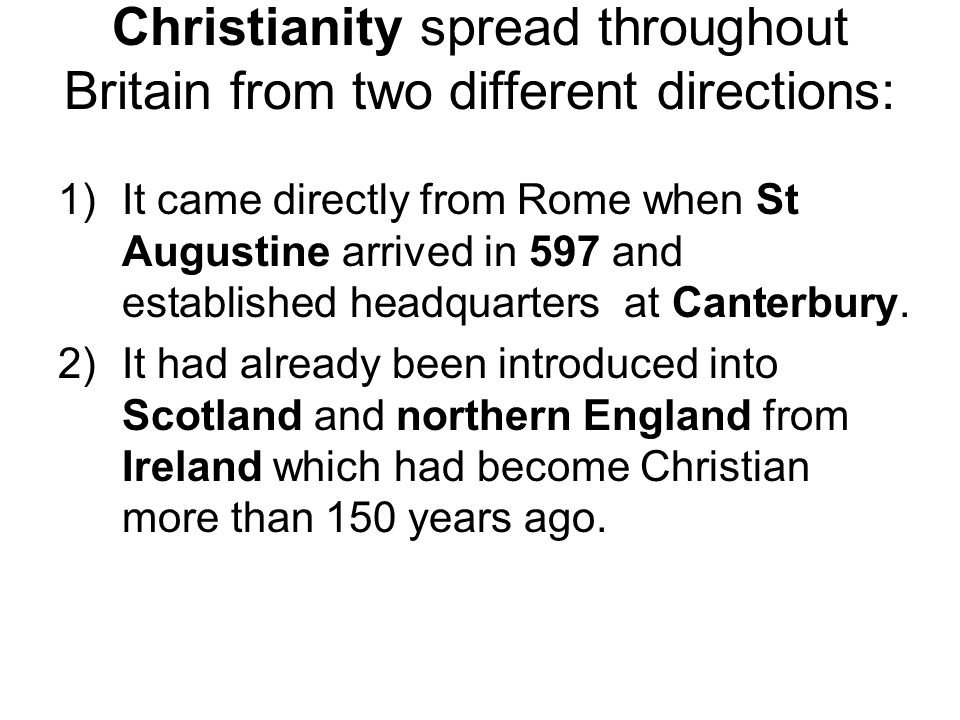 how different was english christianity in This article charts the course of christianity in britain from its first tentative history of the english had been different.