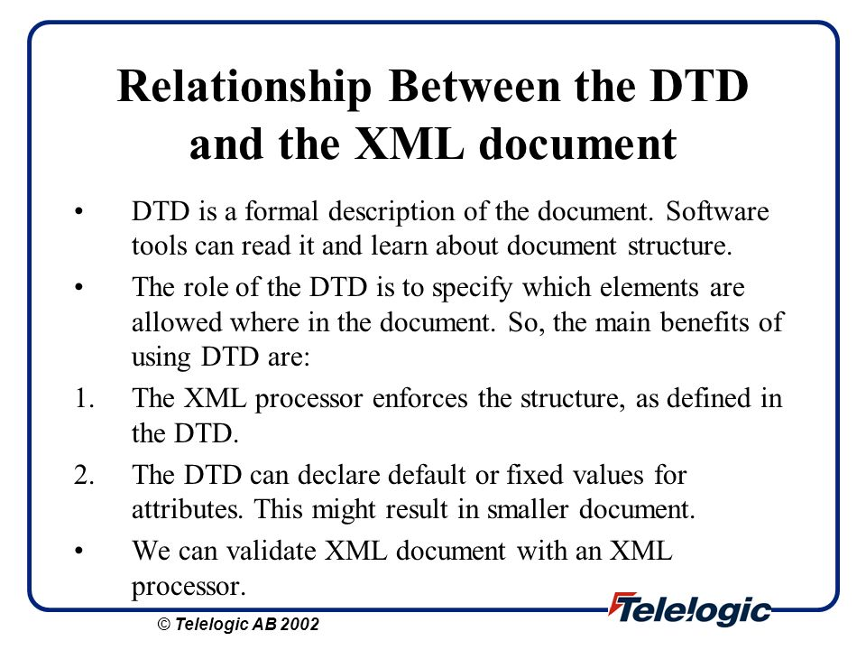 Relationship Between the DTD and the XML document