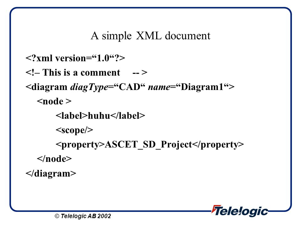 A simple XML document < xml version= 1.0 >