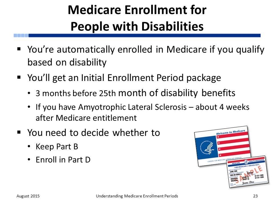 Understanding medicare enrollment periods ppt download 23 medicare enrollment ccuart Choice Image