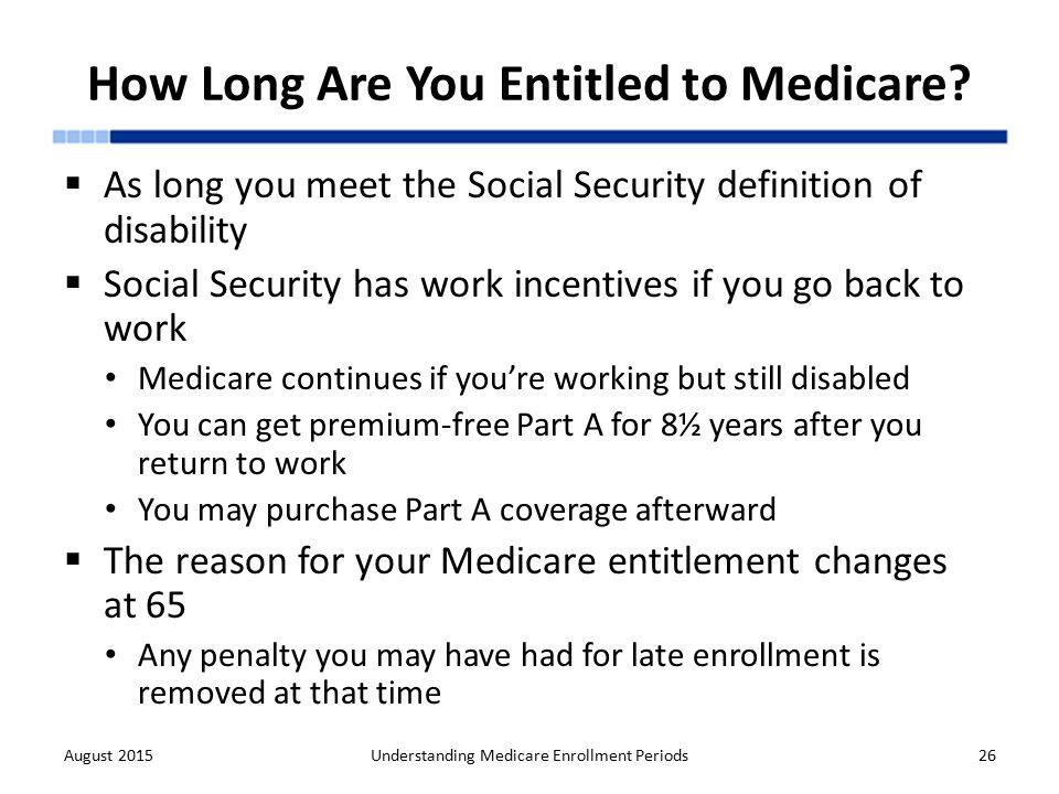 Understanding medicare enrollment periods ppt download 26 how ccuart Choice Image