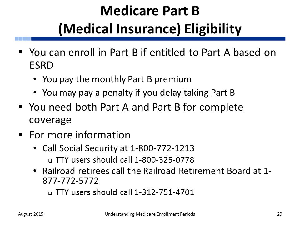 Understanding medicare enrollment periods ppt download 29 medicare part b ccuart Image collections