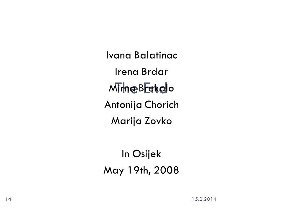 The End Ivana Balatinac Irena Brdar Mirna Brekalo Antonija Chorich Marija Zovko In Osijek May 19th, 2008