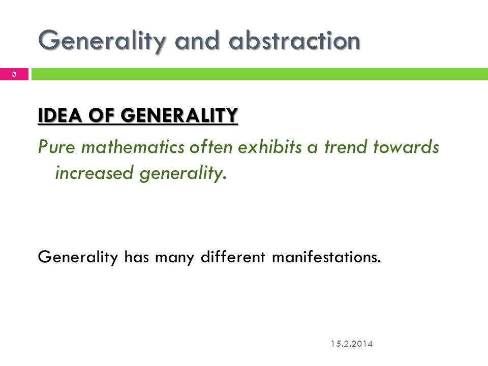 Generality and abstraction