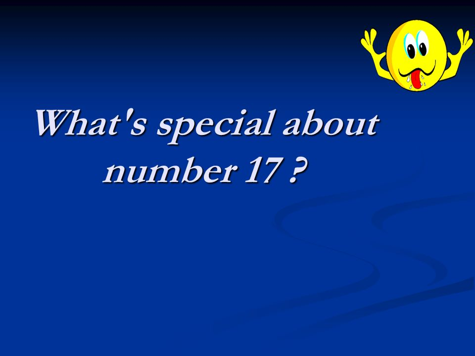 What s special about number 17