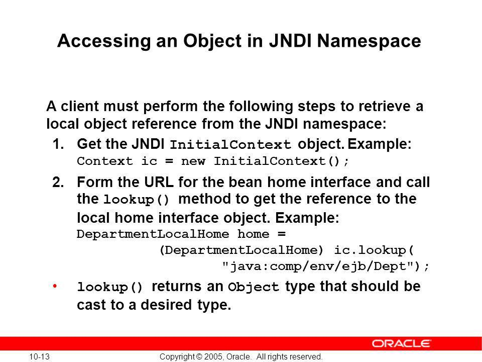 Accessing an Object in JNDI Namespace