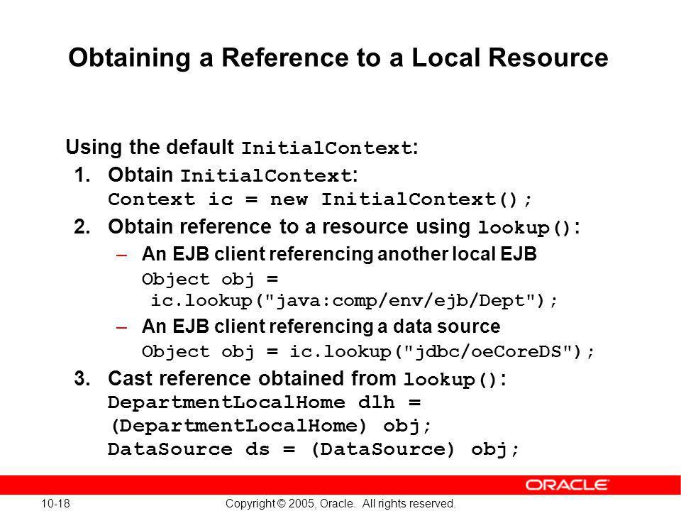Obtaining a Reference to a Local Resource