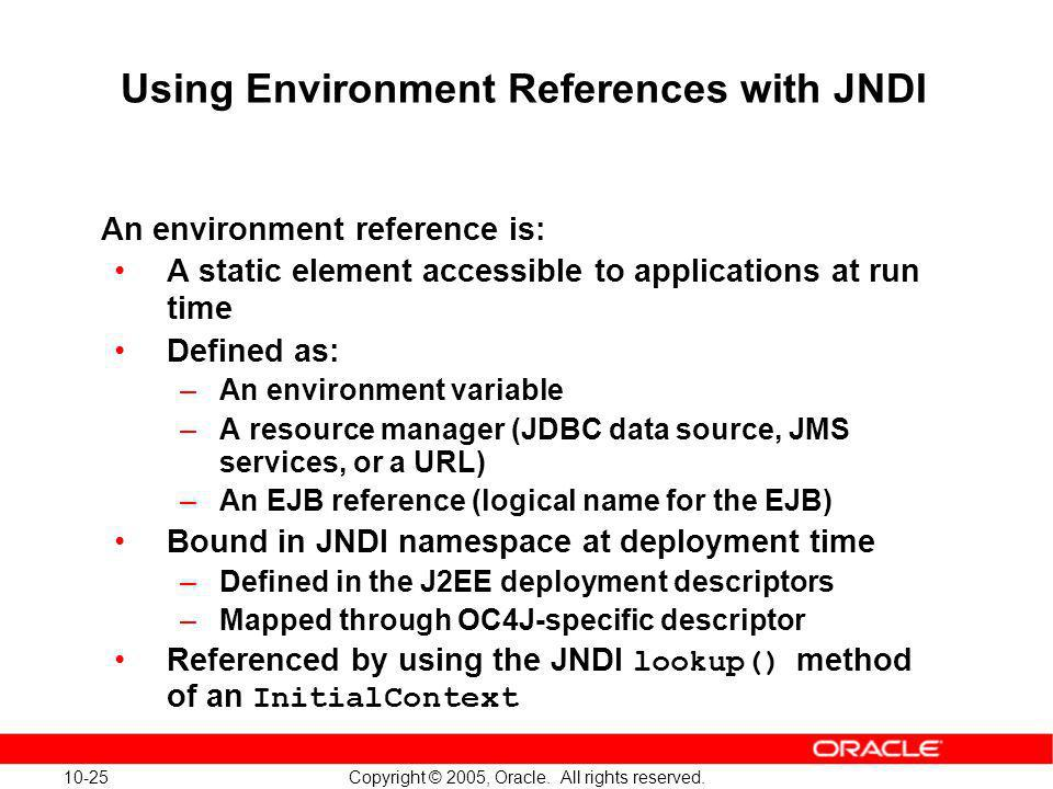Using Environment References with JNDI