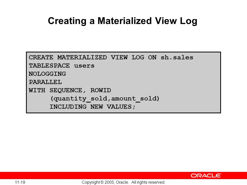 Creating a Materialized View Log