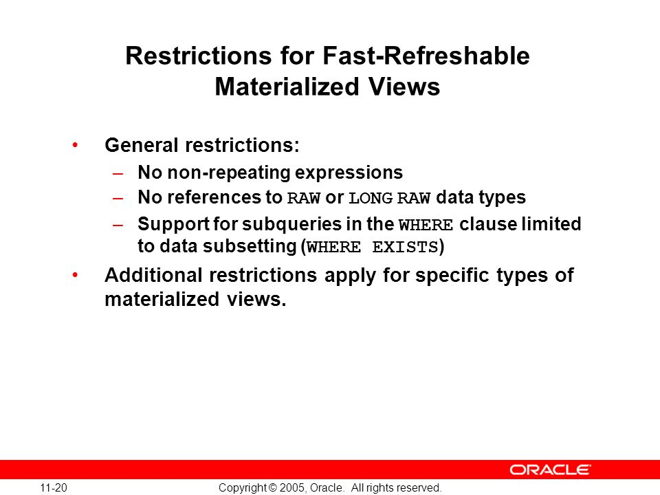 Restrictions for Fast-Refreshable Materialized Views