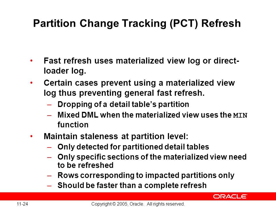 Partition Change Tracking (PCT) Refresh