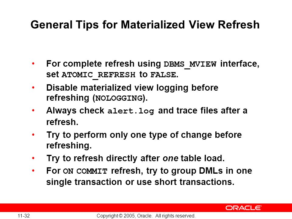 General Tips for Materialized View Refresh