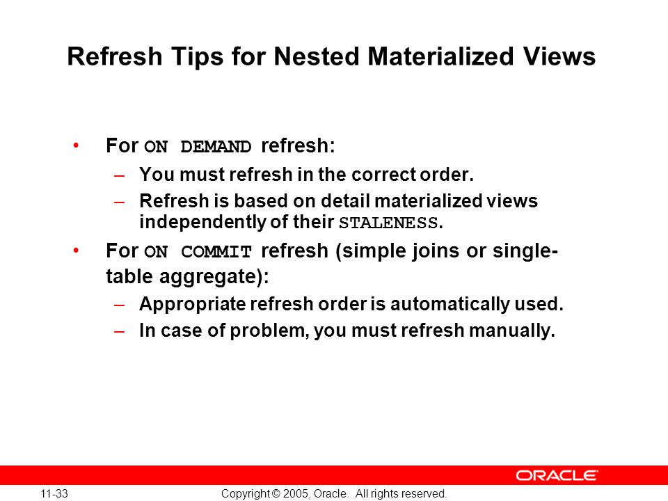 Refresh Tips for Nested Materialized Views