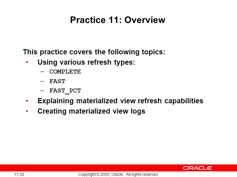 Oracle Database 10g: Implement and Administer a Data Warehouse 11-35