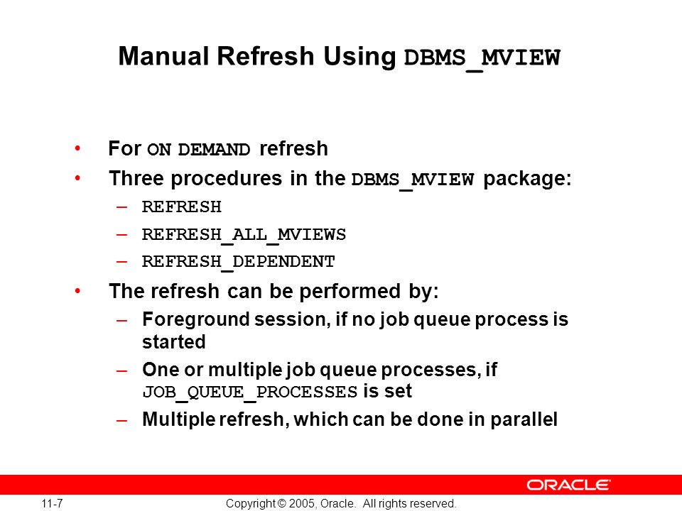Manual Refresh Using DBMS_MVIEW