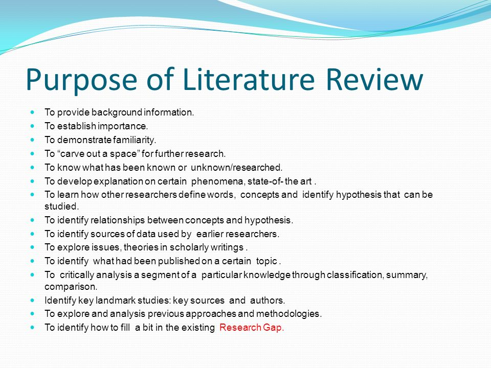 Purpose of a published literature review