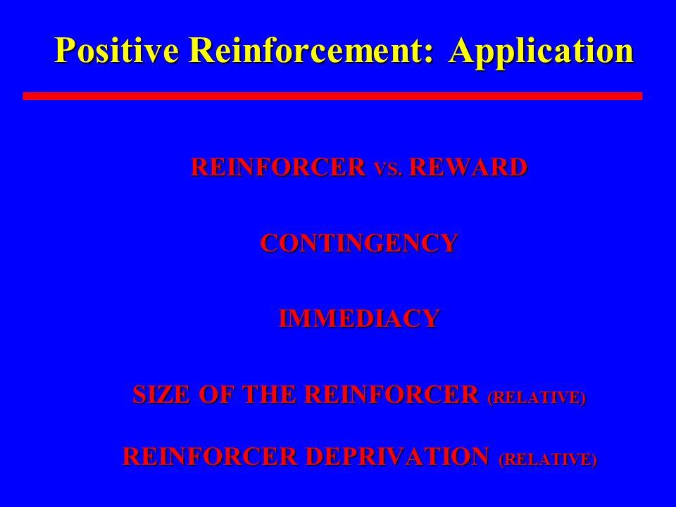 Positive Reinforcement: Application