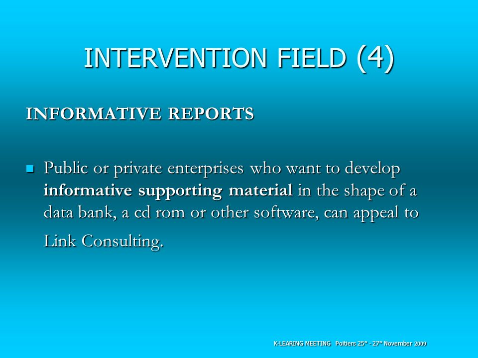 INTERVENTION FIELD (4) INFORMATIVE REPORTS
