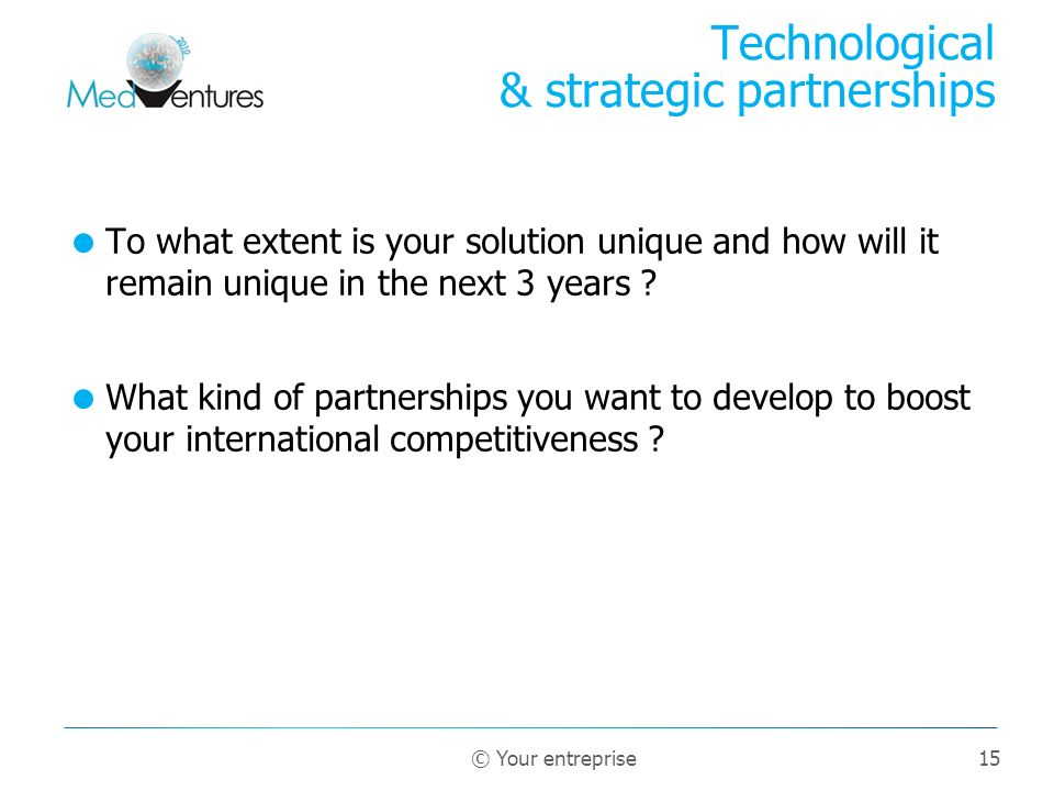 Technological & strategic partnerships