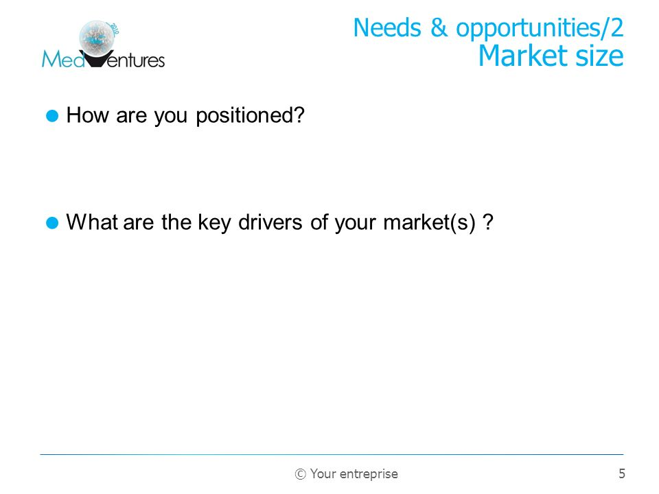 Needs & opportunities/2 Market size