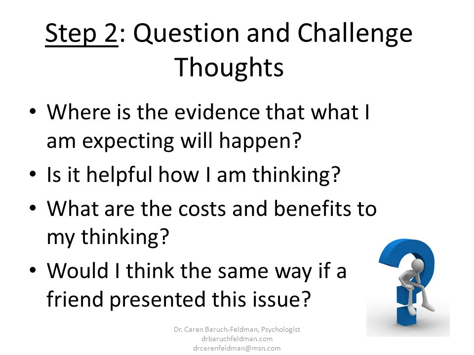 Step 2: Question and Challenge Thoughts