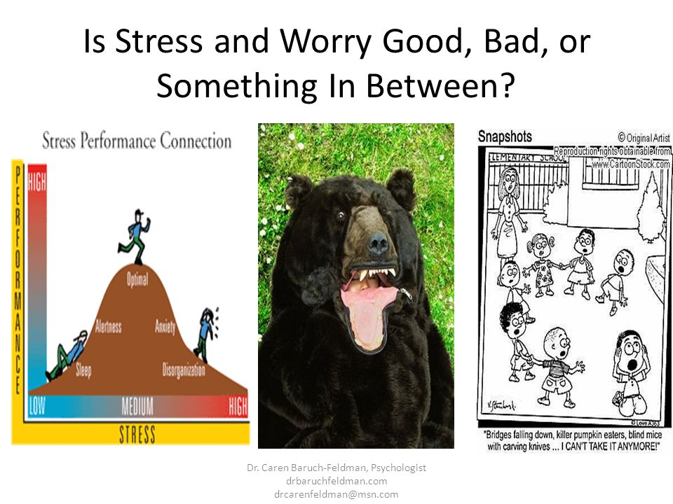 Is Stress and Worry Good, Bad, or Something In Between