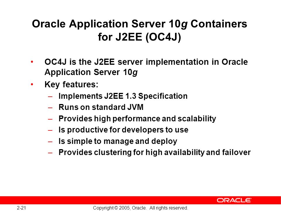 Oracle Application Server 10g Containers for J2EE (OC4J)