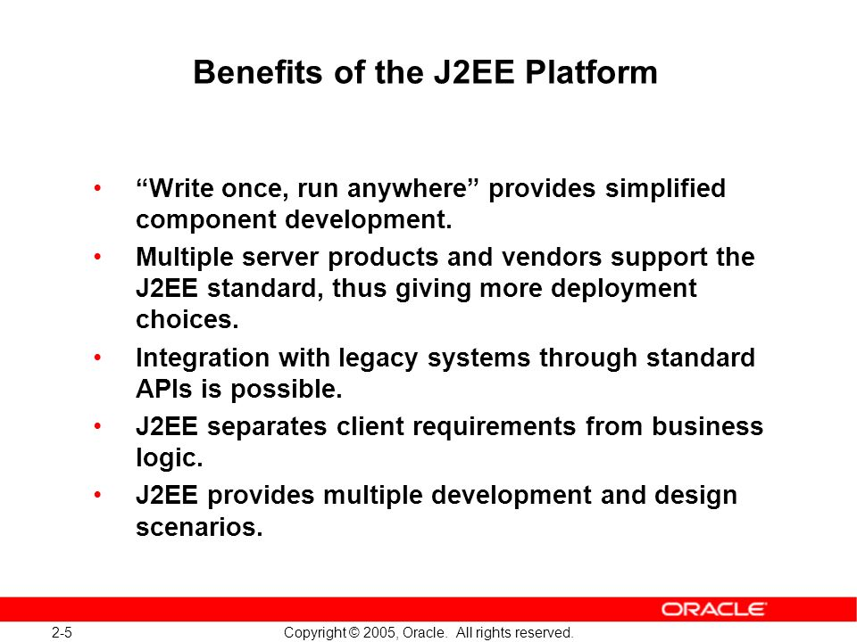 Benefits of the J2EE Platform