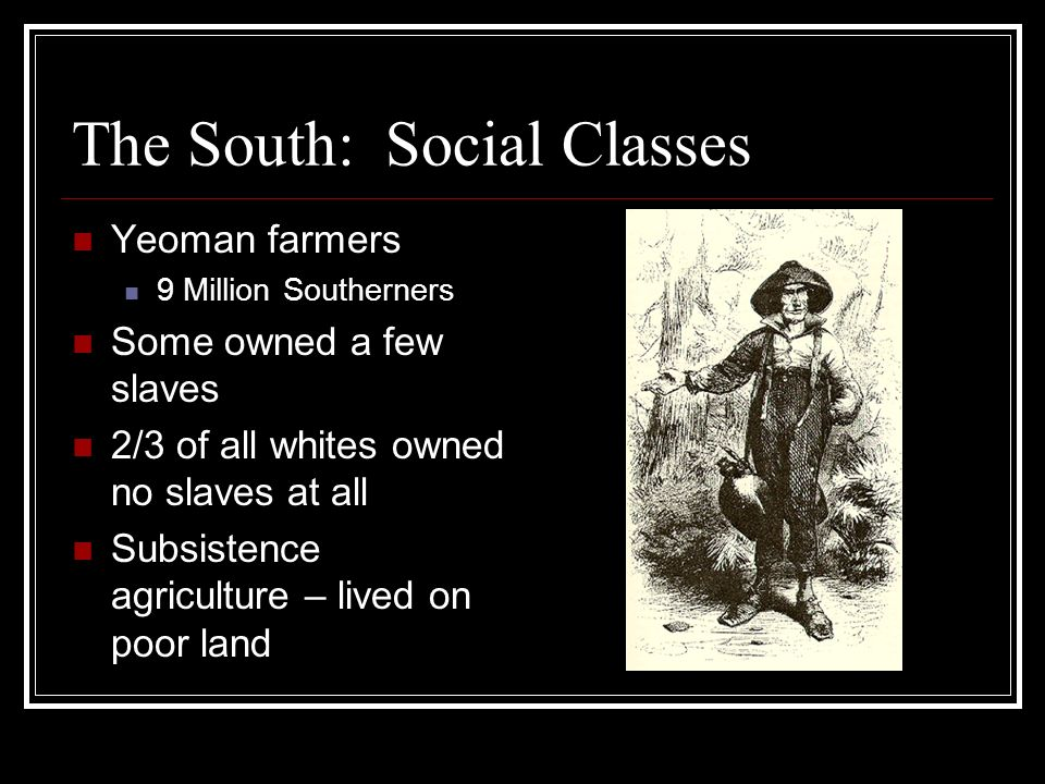 The South: Social Classes