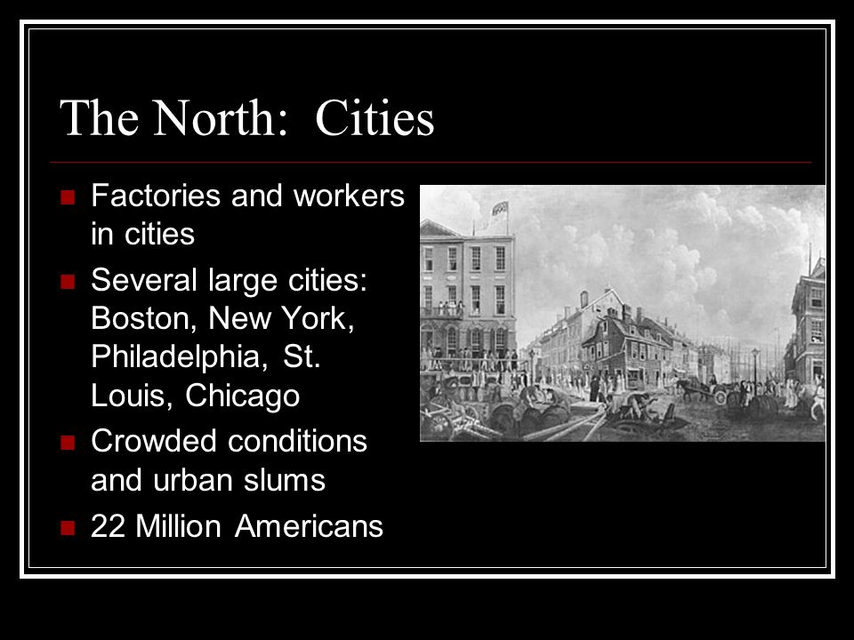 The North: Cities Factories and workers in cities