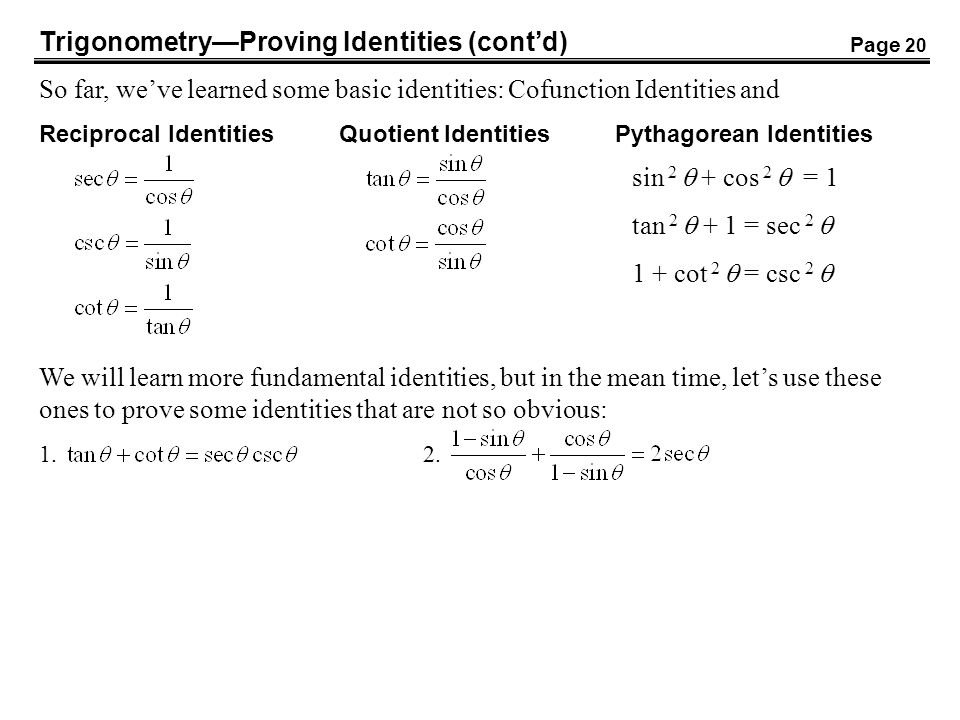 Trigonometry—Proving Identities (cont'd)