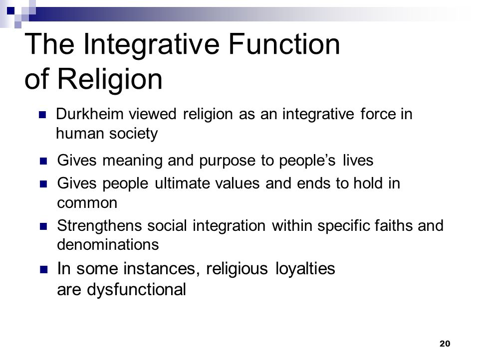 religions function in society Secularism ensures that religions are treated fairly and that no bias exists  secularisation theory is the theory in sociology that as society advances in.