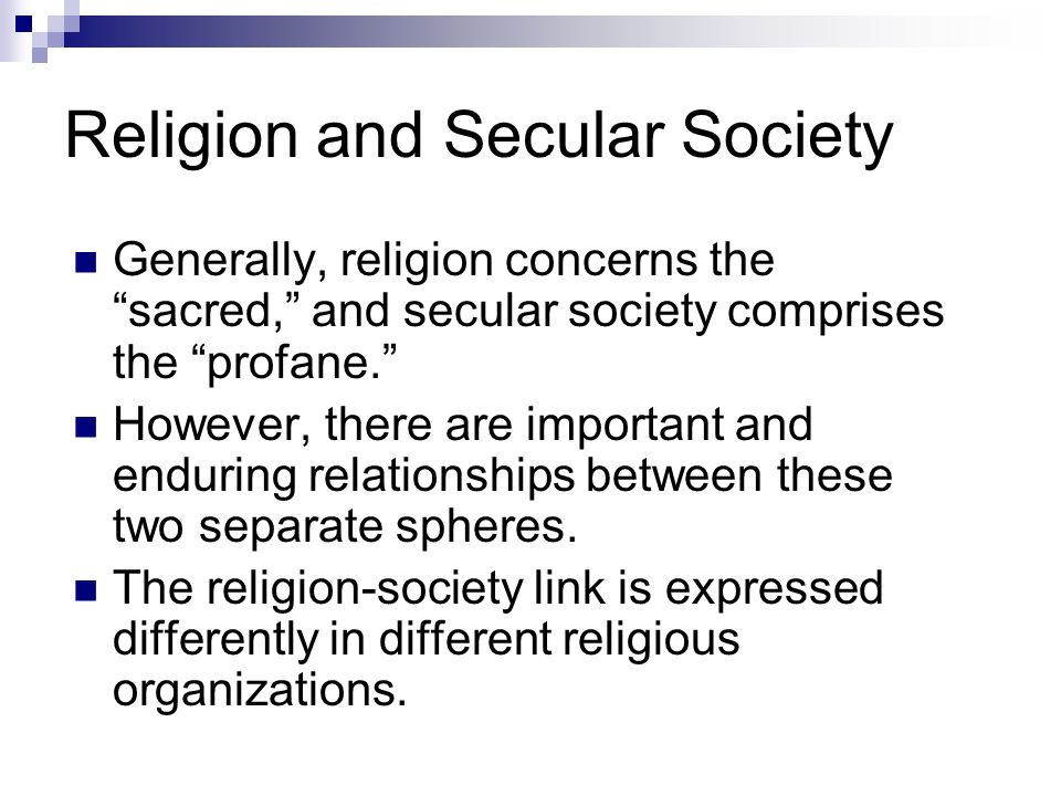 shift in the relationship between secular and sacred