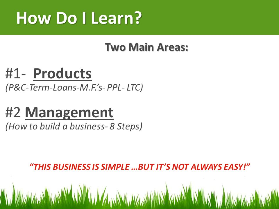 THIS BUSINESS IS SIMPLE …BUT IT'S NOT ALWAYS EASY!
